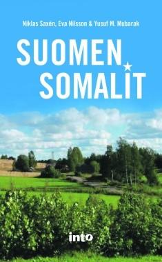 Suomen somalit, Mubarak Mubarak Yusuf M. - Nilsson Eva - Saxen Niklas