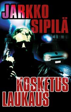Kosketuslaukaus, Jarkko Sipilä