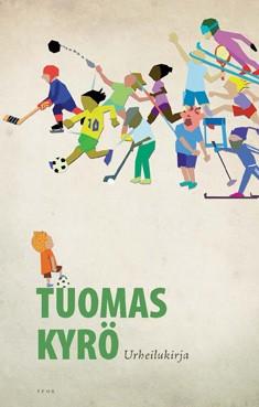 Urheilukirja, Tuomas Kyrö