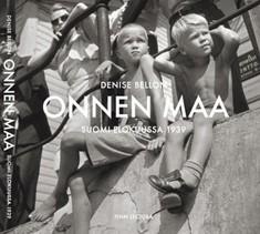 Onnen maa : Suomi elokuussa 1939, Denise Bellon