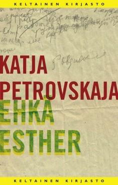 Ehkä Esther, Katja Petrovskaja