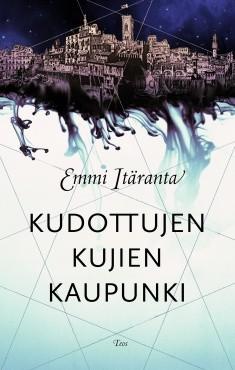 Kudottujen kujien kaupunki, Emmi Itäranta