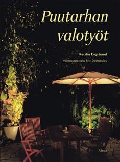 Puutarhan valotyöt, Kerstin Engstrand