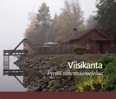Viisikanta : hyvää rakennussuojelua : Oulun läänin rakennussuojelupalkinnot 1990-2005, Pasi Kovalainen
