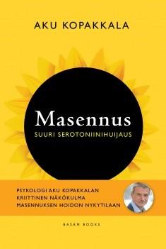 Masennus : suuri serotoniinihuijaus, Aku Kopakkala