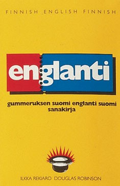 Gummeruksen suomi-englanti-suomi sanakirja = The little yellow dictionaries by Gummerus : Finnish-English-Finnish, Ilkka Rekiaro