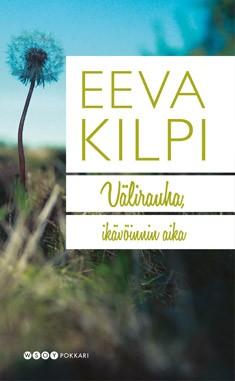 Välirauha, ikävöinnin aika, Eeva Kilpi