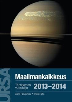 Maailmankaikkeus 2013-2014 : tähtitieteen vuosikirja. 12. vuosikerta, Asko Palviainen