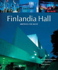 Finlandia Hall : meetings and music, Eeva-Kaarina Holopainen