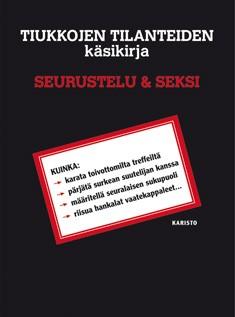Tiukkojen tilanteiden käsikirja : seurustelu & seksi, Joshua Piven