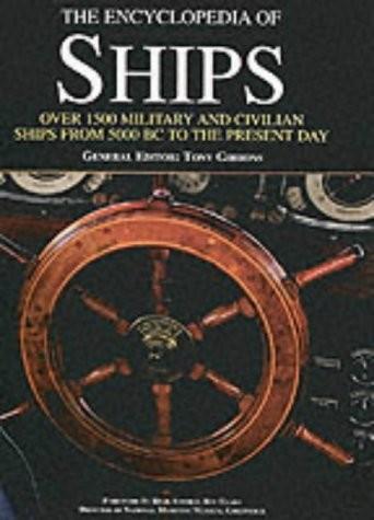 The encyclopedia of ships, Tony Gibbons