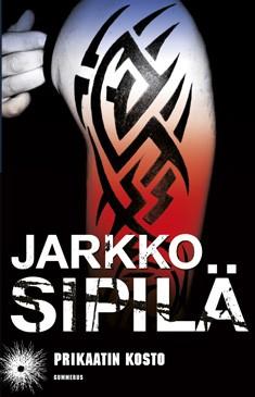 Prikaatin kosto, Jarkko Sipilä