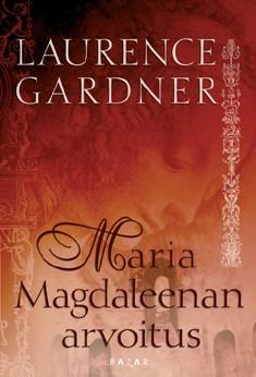 Maria Magdaleenan arvoitus, Laurence Gardner