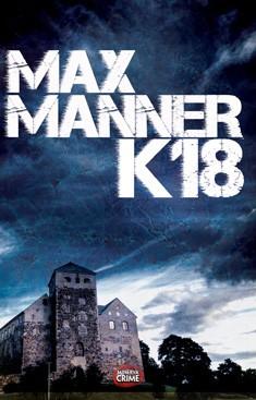 K18, Max Manner