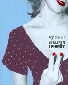 Stalinin lehmät, Sofi Oksanen