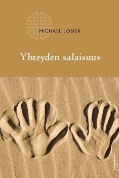 Yhteyden salaisuus, Michael Losier