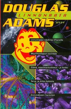 Linnunrata : viisiosainen trilogia, Douglas Adams
