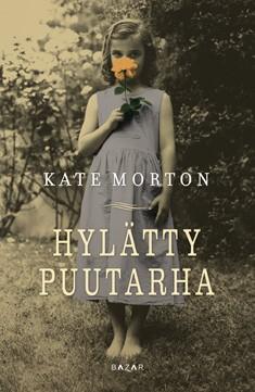 Hylätty puutarha, Kate Morton