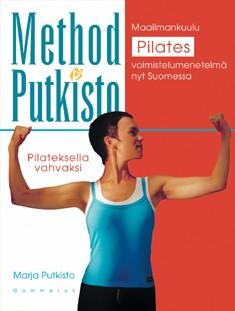 Method Putkisto : Pilateksella vahvaksi, Marja Putkisto