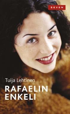 Rafaelin enkeli, Tuija Lehtinen