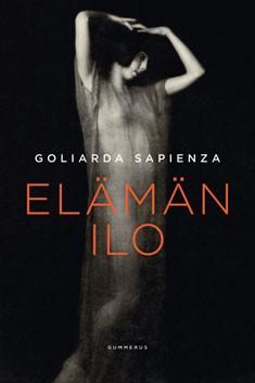 Elämän ilo, Goliarda Sapienza