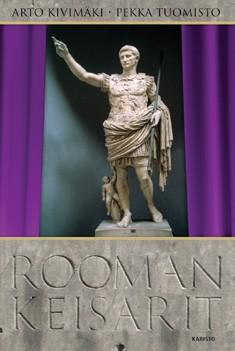 Rooman keisarit, Arto Kivimäki