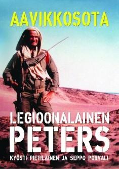 Aavikkosota : legioonalainen Peters, Kyösti Pietiläinen