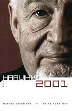 Haavikko 2001, Markku Eskelinen