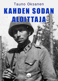 Kahden sodan aloittaja, Tauno Oksanen