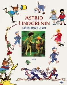 Astrid Lindgrenin rakkaimmat sadut, Astrid Lindgren
