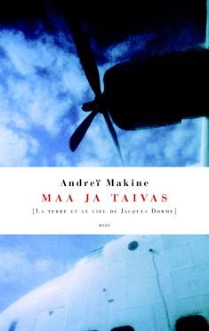 Maa ja taivas, Andre Makine
