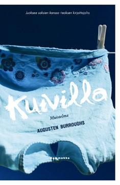 Kuivilla : muistelma, Augusten Burroughs
