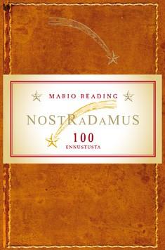Nostradamus : 100 ennustusta : kuvitettu laitos, Mario Reading