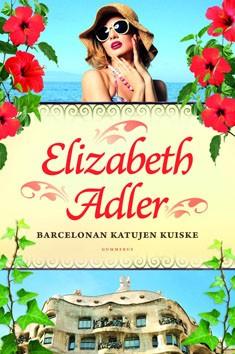 Barcelonan katujen kuiske, Elizabeth Adler