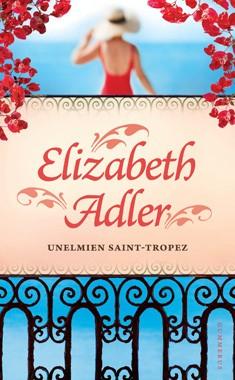 Unelmien Saint-Tropez, Elizabeth Adler