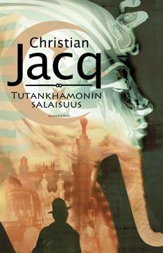 Tutankhamonin salaisuus, Christian Jacq