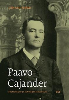 Paavo Cajander : suomentajan ja runoilijan muotokuva, Juhani Niemi