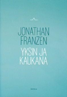 Yksin ja kaukana, Jonathan Franzen