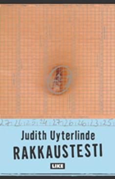 Rakkaustesti, Judith Uyterlinde