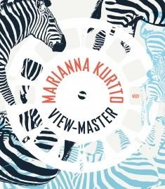 View-master, Marianna Kurtto