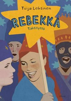 Rebekka : tähtityttö, Tuija Lehtinen