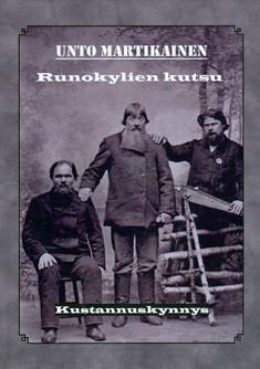 Runokylien kutsu : Raja-Karjalan laulajat, Unto Martikainen