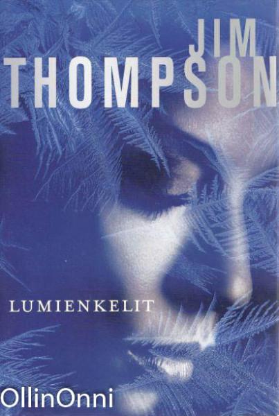 Lumienkelit, Jim Thompson