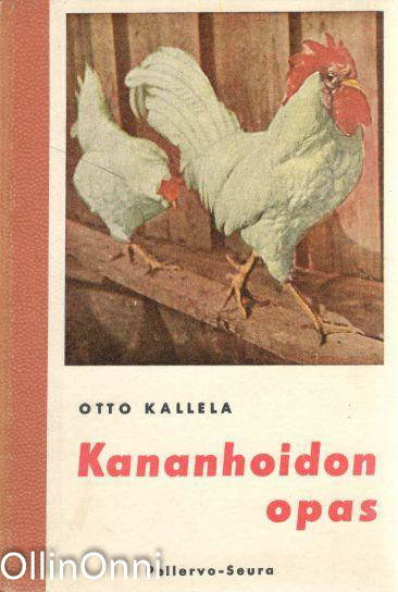 Kananhoidon opas, Otto Kallela