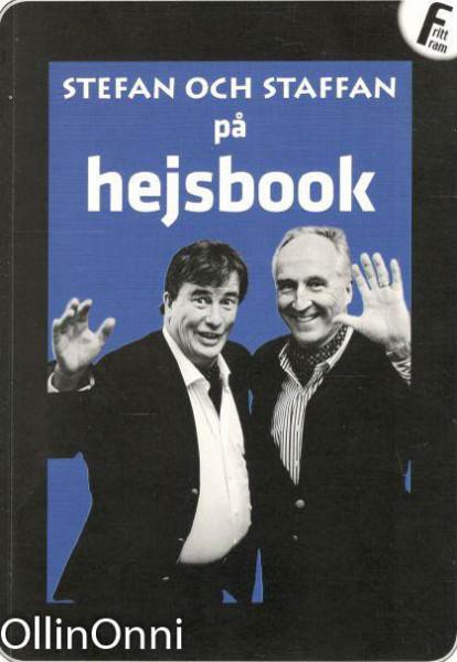 Stefan och Staffan på hejsbook, Staffan Bruun