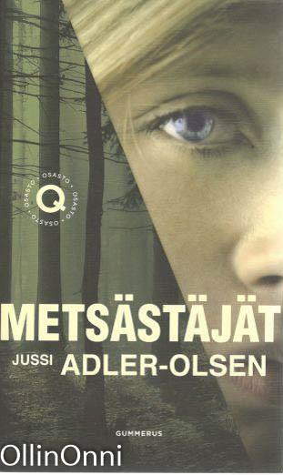 Metsästäjät, Jussi Adler-Olsen