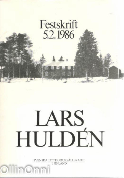 Lars Huldén : festskrift 5.2.1986, Lars Huldén