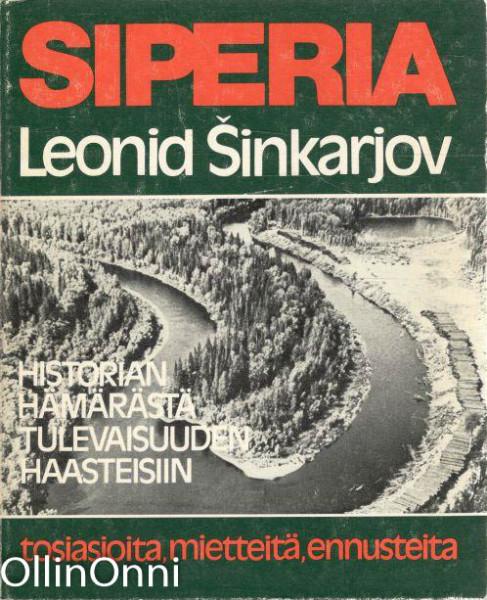 Siperia; Historian hämärästä tulevaisuuden haasteisiin, Leonid Sinkarjov