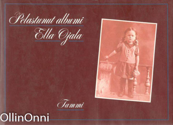 Pelastunut albumi, Ella Ojala