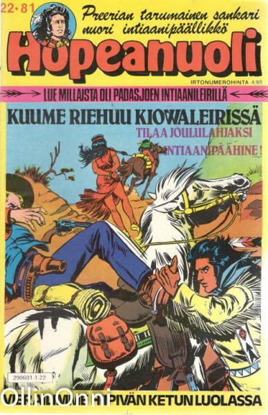 Hopeanuoli 22/81 - Kuume riehuu Kiowaleirissä, Hannele Willberg